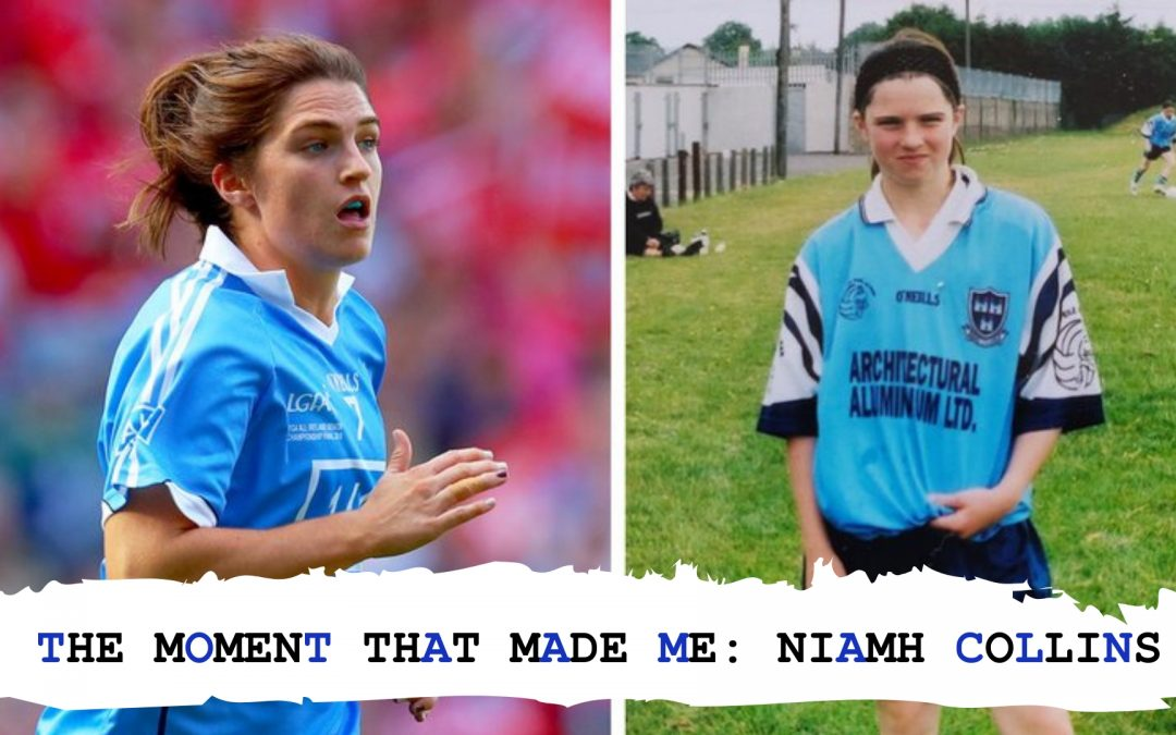 The Moment That Made Me: NIAMH COLLINS